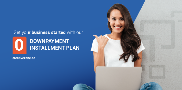 Get your business started with 0 downpayment installment plan