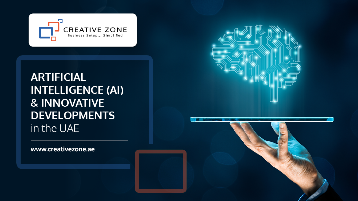 Artificial Intelligence & Innovative Developments in the UAE