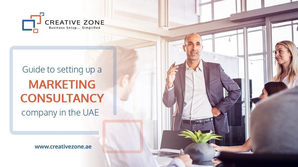 Guide to Setting up a Marketing Consultancy Company in the UAE