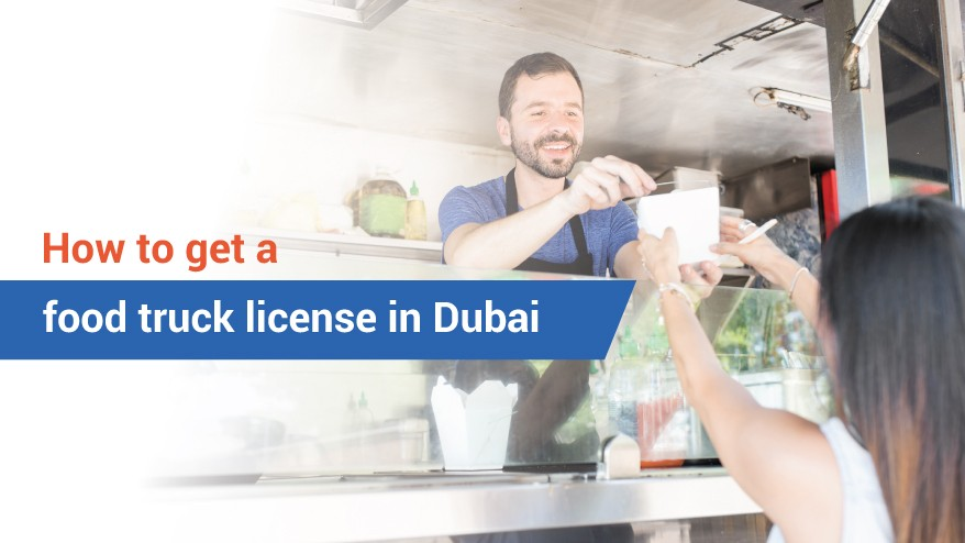 How to get a food truck license in Dubai