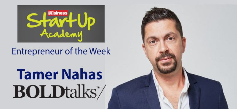 Tamer Nahas, founder of BOLDtalks | Entrepreneur of the Week