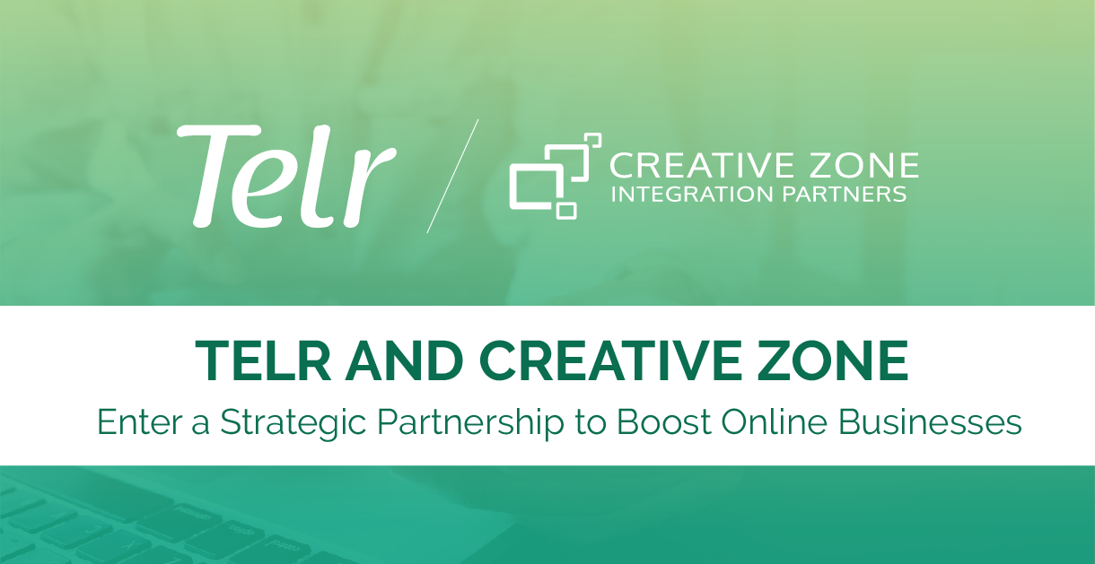 Telr and CREATIVE ZONE Enter a Strategic Partnership to Boost Online Businesses