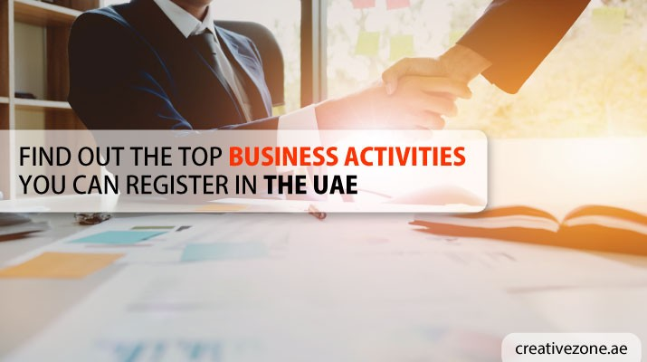 Top Business Activities You Can Register in a UAE Free Zone